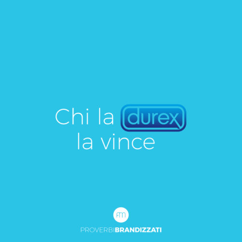Durex proverbi brandizzati