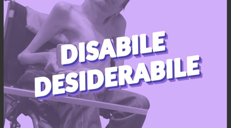 """Locandina della campagna """"Disabile DesiderAbile"""""""